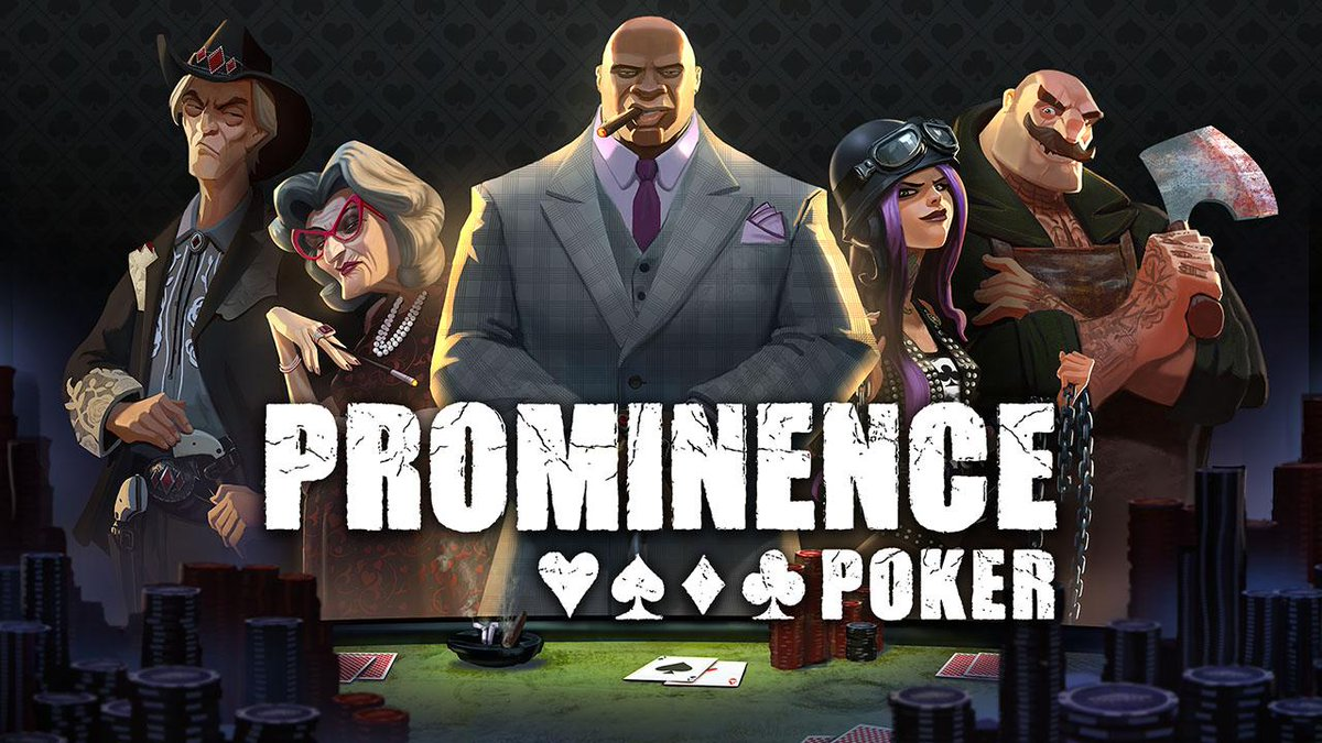 Astuces prominence poker
